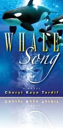 Cheryl Kaye Tardif - Whale Song